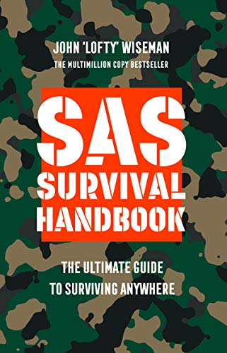 SAS Survival Handbook: The Definitive Survival Guide By John 'Lofty' Wiseman