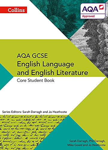 AQA GCSE ENGLISH LANGUAGE AND ENGLISH LITERATURE: CORE STUDENT BOOK von Phil Darragh