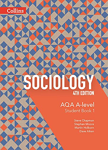 AQA A Level Sociology Student Book 1 By Steve Chapman