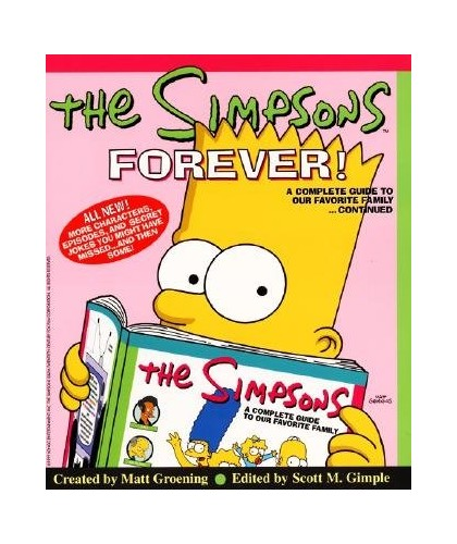 The Simpsons Forever!: A Complete Guide To Our Favorite Family.Continued