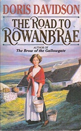The Road To Rowanbrae By Doris Davidson