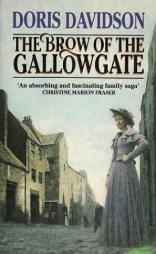 The Brow of the Gallowgate By Doris Davidson