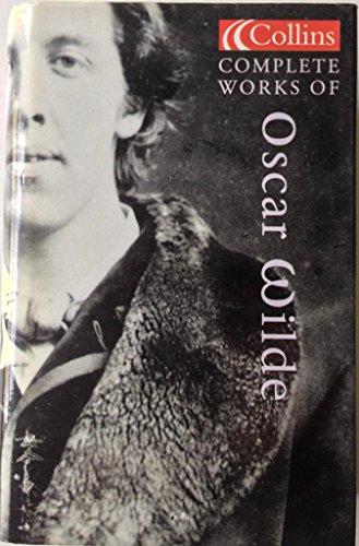 Complete Works Of Oscar Wilde By Oscar Wilde