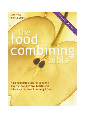 The Food Combining Bible By DRIES