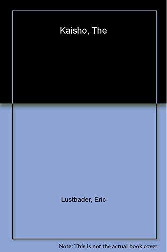 The Kaisho: A Nicholas Linner Novel By Eric Lustbader