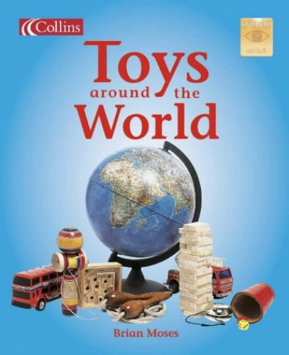 Toys Around the World By Brian Moses