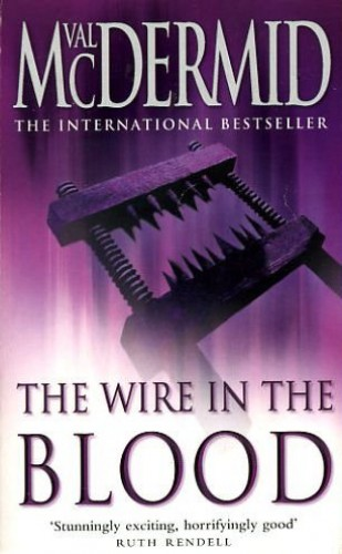 Wire in the Blood 3 By Mcdermid  Val