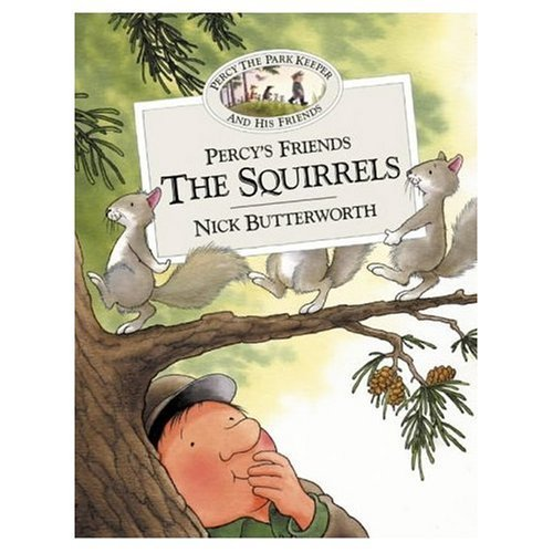 Xpercys Friends the Squirrels By Butterworth  Nick