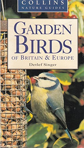 Garden Birds of Britain & Europe (Collins Nature Guides) by Unknown Author