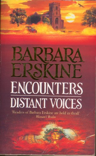 Encounters / Distant Voices by Barbara Erskine Book The Cheap Fast Free Post