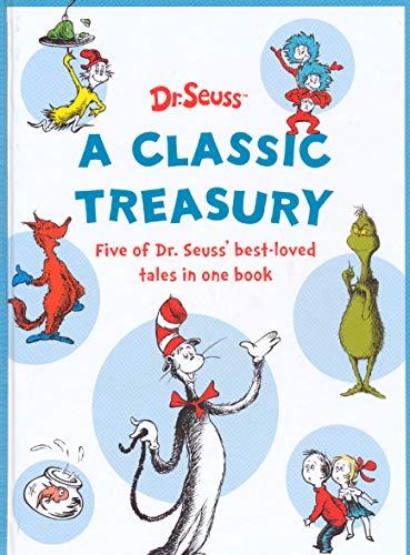 Dr Seuss - A Classic Treasury By Dr. Seuss