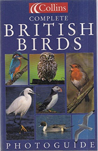 Collins Complete British Birds Photoguide By Paul Sterry