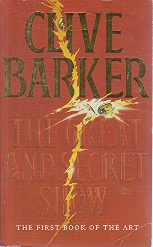 Great & Secret Show By Clive Barker
