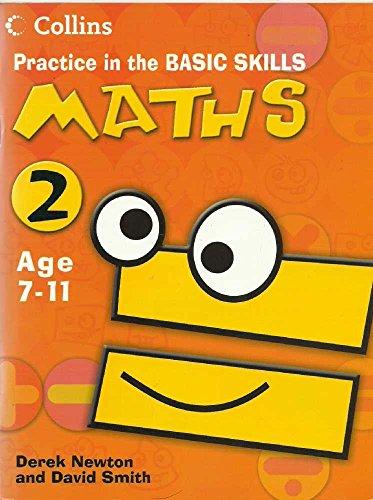 Practice in Basic Skills Maths 2 By Newton  Derek