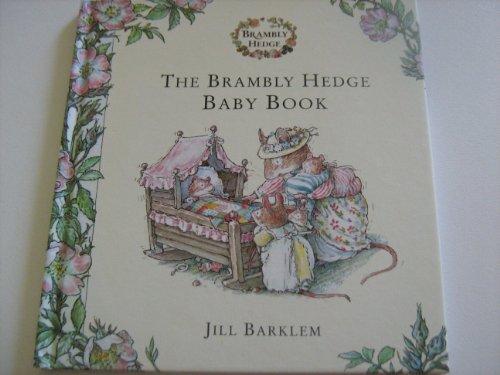 Brambley Hedge Baby Book By Jill Barklem