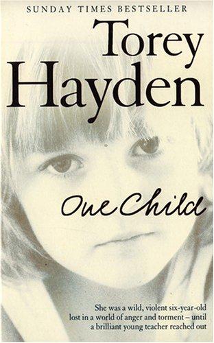 One Child By Torey L. Hayden