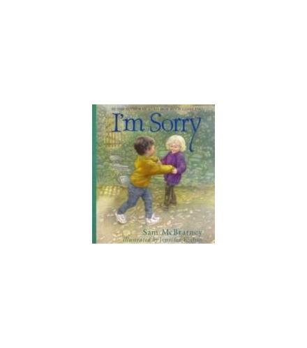 Im Sorry By Sam Mcbratney