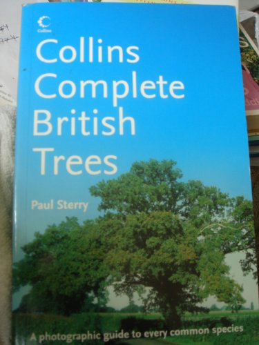 Collins Complete British Trees By Paul Sterry