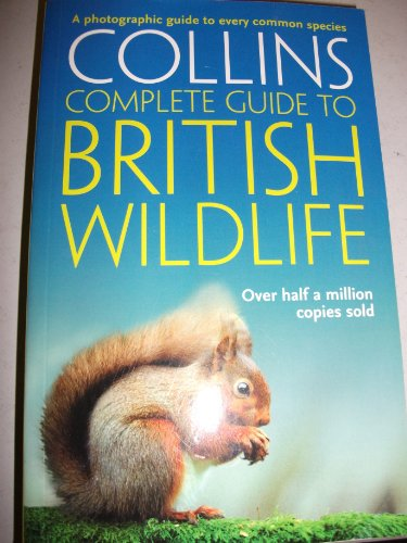 Complete British Wildlife By Paul Sterry