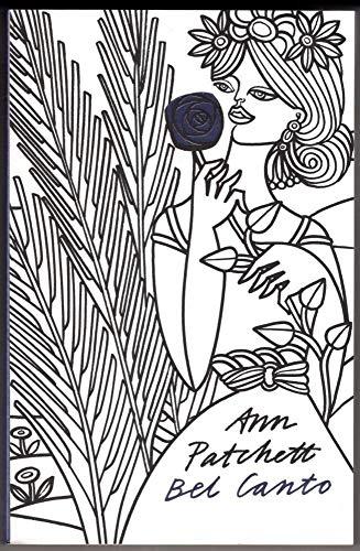 Bel Canto By Patchett  Ann
