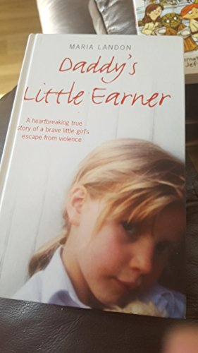 Daddy's Little Earner By Maria. Landon
