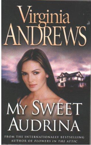 MY SWEET AUDRINA By Andrews Virginia