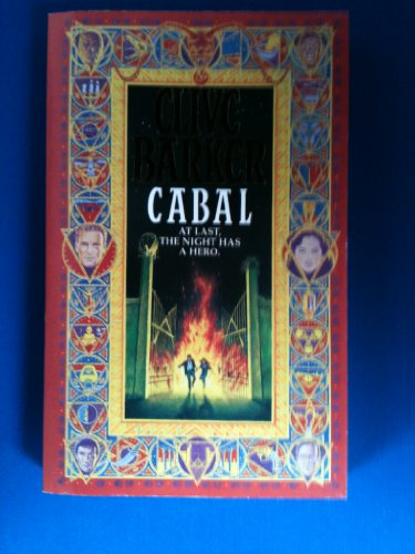 Cabal (At Last The Night Has A Hero) By Clive Barker