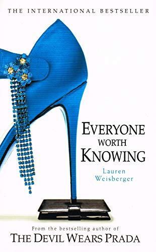 Everyone Worth Knowing. By Lauren Weisberger