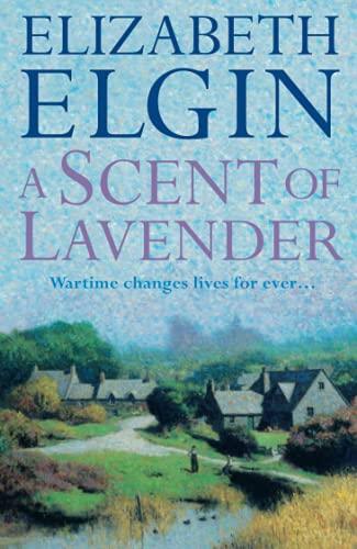 A Scent of Lavender By Elizabeth Elgin