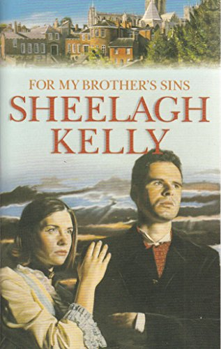 For My Brothers Sins By Kelly  Sheelagh