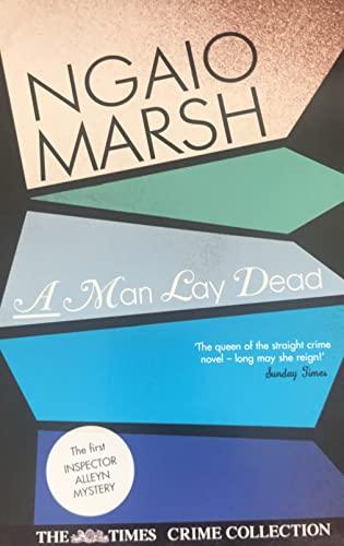 A Man Lay Dead By Marsh Ngaio