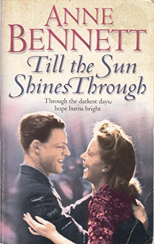 Xtill the Sun Shines Throu Rs By Bennett  Anne