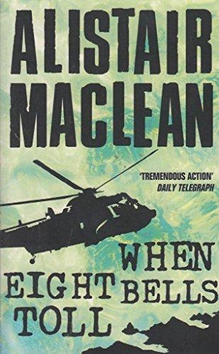 When Eight Bells Toll Bkp By Maclean  Alistair