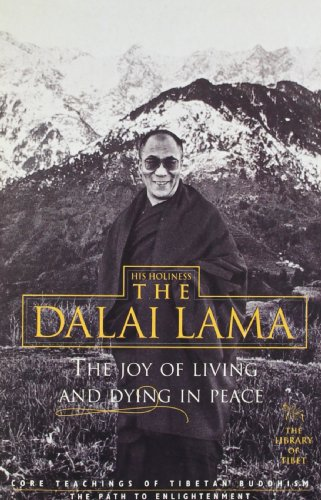 The Joy of Living and Dying in Peace By None