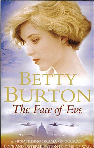 The Face of Eve By Burton  Betty