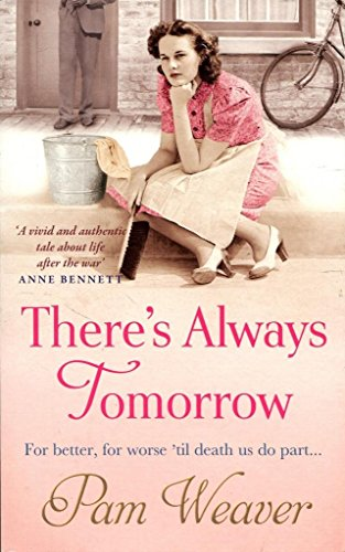 Theres Always Tomorrow By Pam Weaver