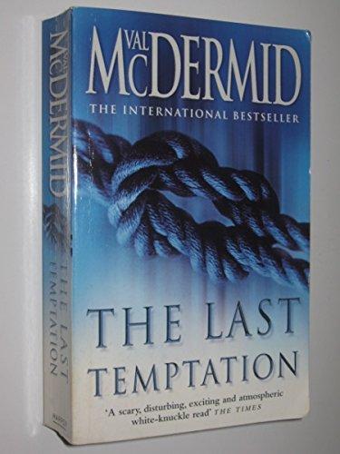 The Last Temptation (Tony Hill and Carol Jordan, Book 3) By Val McDermid