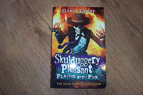 Skulduggery Pleasant2playing With Fire By Derek Landy