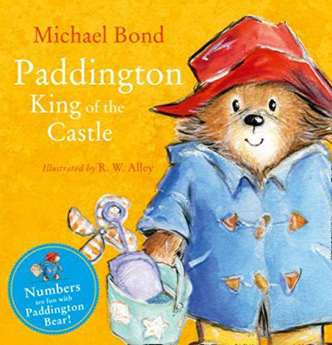 Paddington King of the Castle By Not Known
