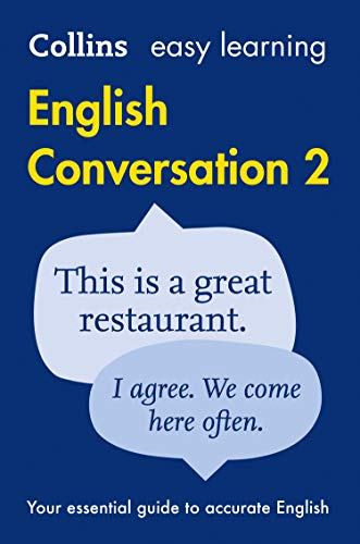 Easy Learning English Conversation: Book 2 (Collins Easy Learning English) by Collins Dictionaries