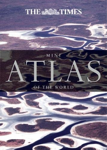The Times Mini Atlas of the World by Times Atlases