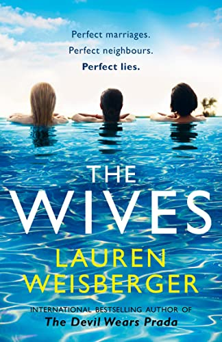 The Wives By Lauren Weisberger