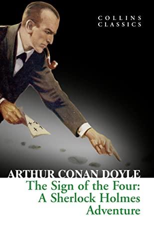 The Sign of the Four By Arthur Conan Doyle