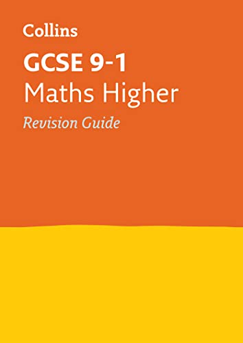 GCSE 9-1 Maths Higher Revision Guide By Collins GCSE
