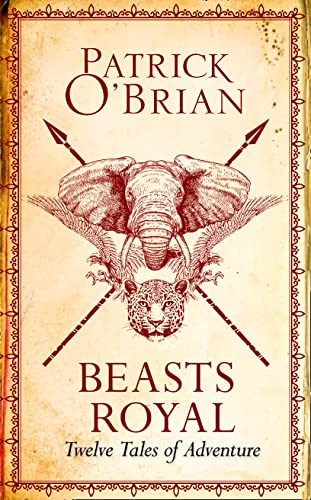 Beasts Royal By Patrick O'Brian