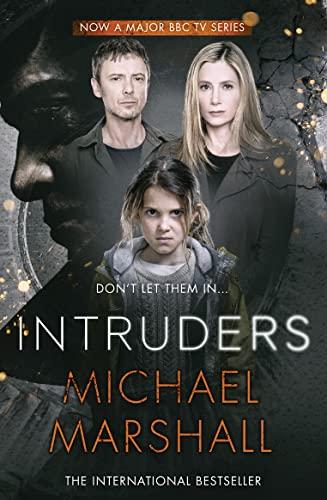 Intruders By Michael Marshall
