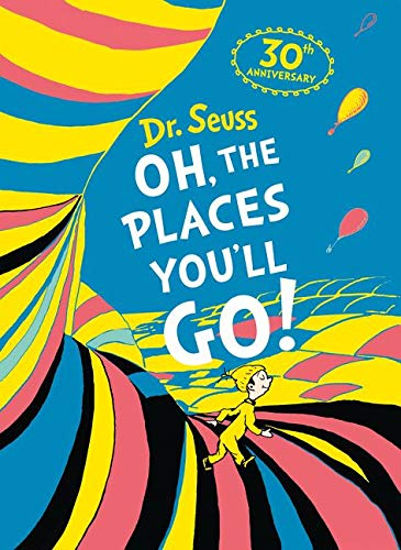 Oh, The Places You'll Go! Deluxe Gift Edition By Dr. Seuss