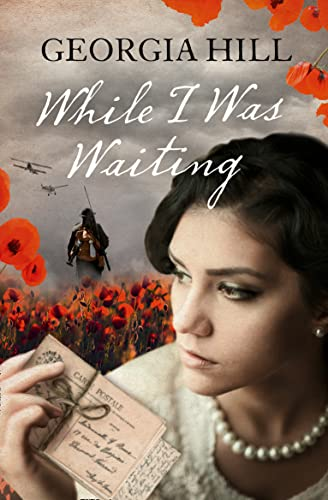 While I Was Waiting By Georgia Hill