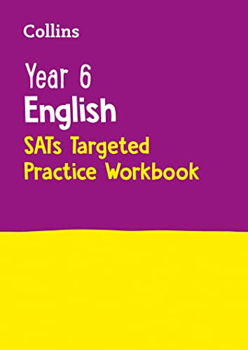 Year 6 English SATs Targeted Practice Workbook By Collins KS2