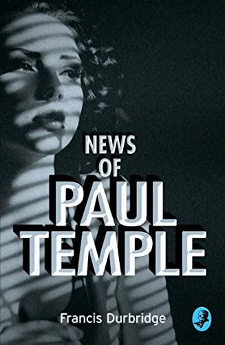 News of Paul Temple By Francis Durbridge